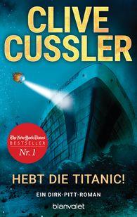 Clive  Cussler - Hebt die Titanic