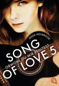Jessa  Holbrook - SONG OF LOVE - Obwohl du mir fehltest