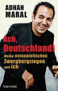 Adnan  Maral - Ach, Deutschland!