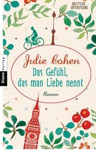 Julie  Cohen - Das Gefühl, das man Liebe nennt