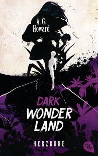 A.G.  Howard - Dark Wonderland - Herzbube