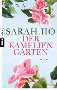 Sarah  Jio - Der Kameliengarten