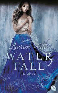 Lauren  Kate - Waterfall