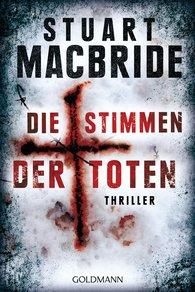 Stuart  MacBride - Die Stimmen der Toten