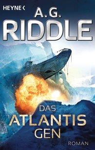 A. G.  Riddle - Das Atlantis-Gen