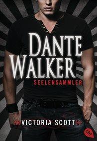 Victoria  Scott - Dante Walker - Seelensammler