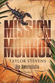 Taylor  Stevens - Mission Munroe. Die Spezialistin