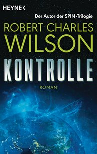 Robert Charles  Wilson - Kontrolle