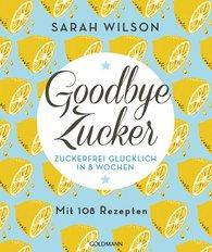 Sarah  Wilson - Goodbye Zucker