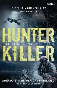 Mark  McCurley, Kevin  Maurer - Hunter Killer – Lautlos und tödlich