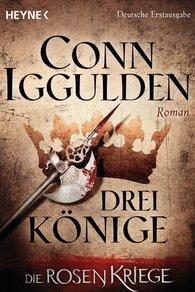 Conn  Iggulden - Drei Könige