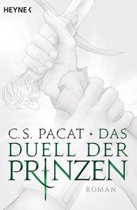 C.S.  Pacat - Das Duell der Prinzen