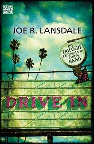 Joe R.  Lansdale - Drive-In