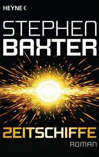 Stephen  Baxter - Zeitschiffe