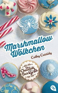 Cathy  Cassidy - Die Chocolate Box Girls - Marshmallow-Wölkchen