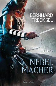 Bernhard  Trecksel - Nebelmacher