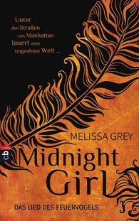 Melissa  Grey - Midnight Girl - Das Lied des Feuervogels