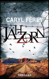 Caryl  Férey - Jähzorn