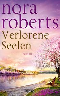 Nora  Roberts - Verlorene Seelen