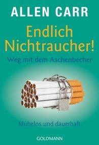 Allen  Carr - Endlich Nichtraucher! Weg mit dem Aschenbecher