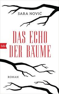 Sara  Nović - Das Echo der Bäume