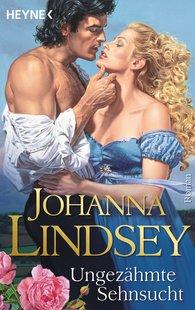 Johanna  Lindsey - Ungezähmte Sehnsucht