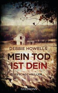 Debbie  Howells - Mein Tod ist dein
