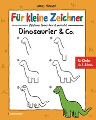 Nico  Fauser - Für kleine Zeichner - Dinosaurier & Co.