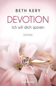 Beth  Kery - Devotion 1-4 - Ich will dich spüren