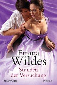 Emma  Wildes - Stunden der Versuchung