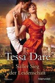 Tessa  Dare - Süßer Sieg der Leidenschaft