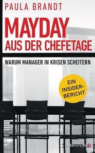 Paula  Brandt - Mayday aus der Chefetage
