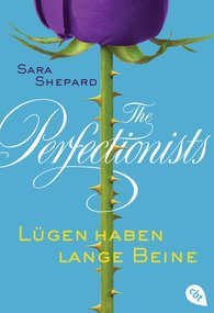 Sara  Shepard - The Perfectionists - Lügen haben lange Beine