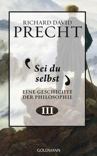 Richard David  Precht - Sei du selbst