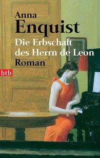 Anna  Enquist - Die Erbschaft des Herrn de Leon