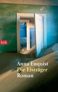 Anna  Enquist - Die Eisträger