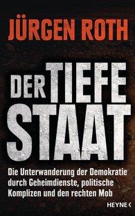 Jürgen  Roth - Der tiefe Staat