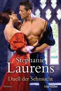 Stephanie  Laurens - Duell der Sehnsucht