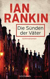 Ian  Rankin - Die Sünden der Väter - Inspector Rebus 9