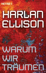 Harlan  Ellison - Warum wir träumen
