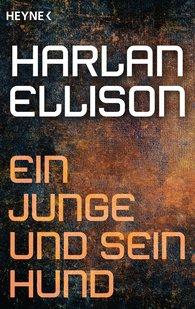 Harlan  Ellison - Ein Junge und sein Hund