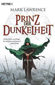 Mark  Lawrence - Prinz der Dunkelheit