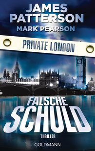 James  Patterson, Mark  Pearson - Falsche Schuld. Private London
