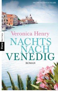 Veronica  Henry - Nachts nach Venedig