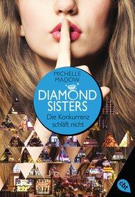 Michelle  Madow - Diamond Sisters - Die Konkurrenz schläft nicht