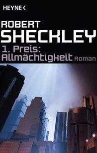 Robert  Sheckley - 1. Preis: Allmächtigkeit