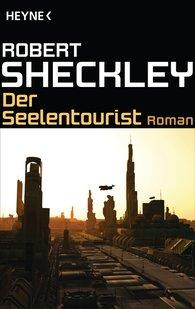 Robert  Sheckley - Der Seelentourist