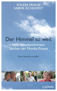 Volker  Prause, Sabine  Eichhorst - Der Himmel so weit
