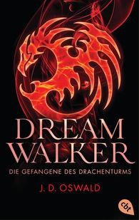 James  Oswald - Dreamwalker - Die Gefangene des Drachenturms