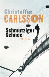 Christoffer  Carlsson - Schmutziger Schnee